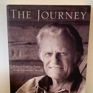 Billy Graham - The Journey: How to Live by Faith..